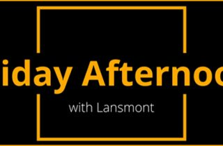 Friday Afternoon with Lansmont.